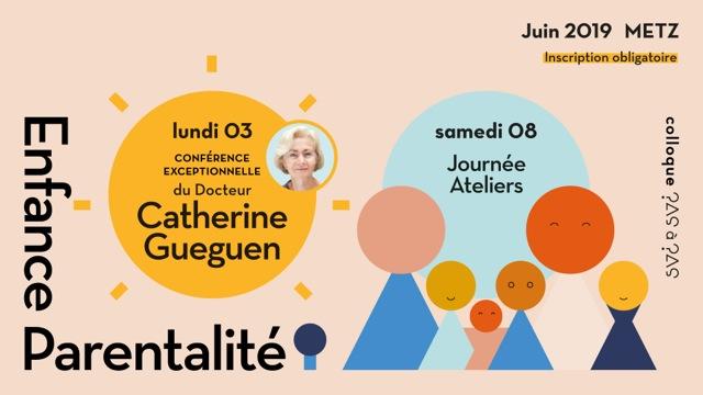 Colloque Pas à Pas – Enfance et Parentalité – 3 et 8 juin 2019